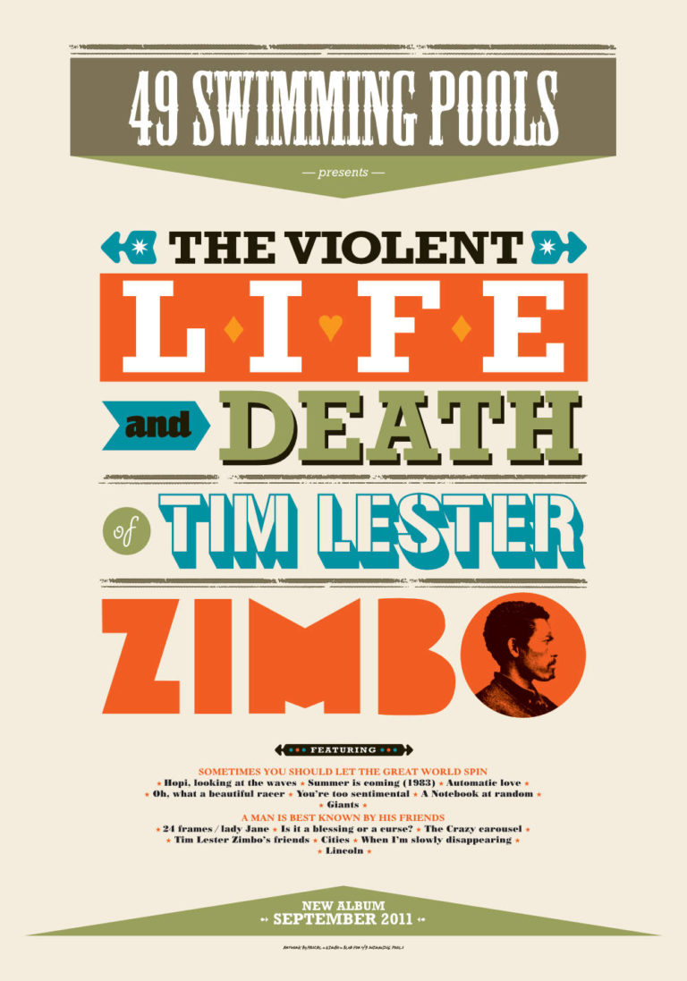 49 SWIMMING POOLS - The Violent Life and Death of Tim Lester Zimbo - Sérigraphie - Artwork by Pascal Blua - 2011