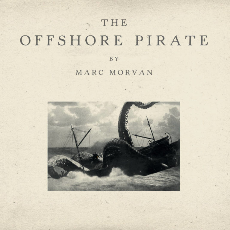 MARC MORVAN - The Offshore Pirate - Album Cover - Artwork by Pascal Blua - 2016