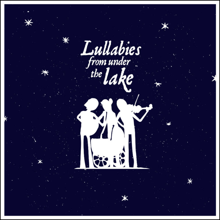 ANTON SERDECZNY & MICHAEL WOOKEY - Lullabies from Under The Lake - Album Cover - Artwork by Pascal Blua - 2017