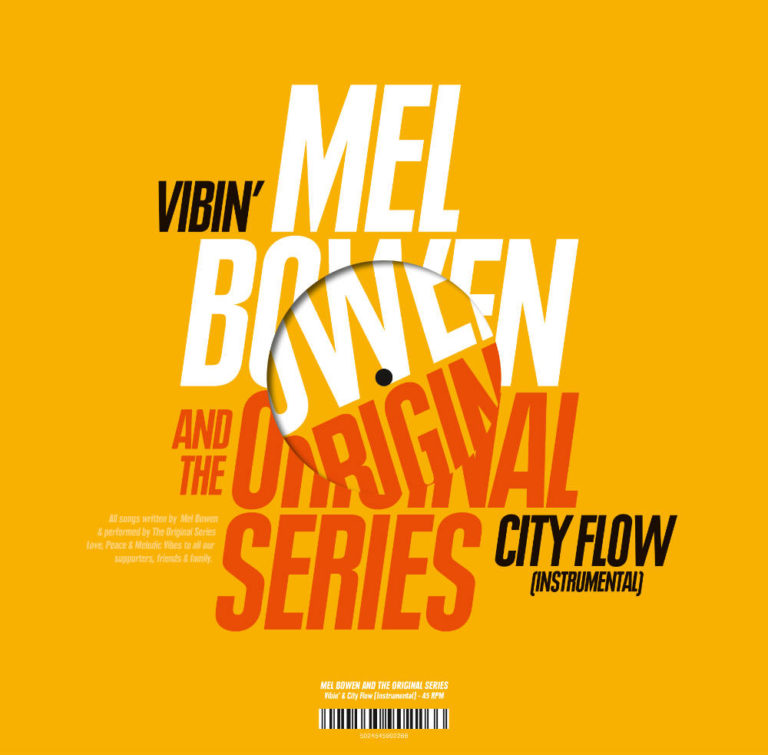 MEL BOWEN & THE ORIGINAL SERIES - Vibin' X City Flow - Album Cover - Artwork by Pascal Blua - 2020