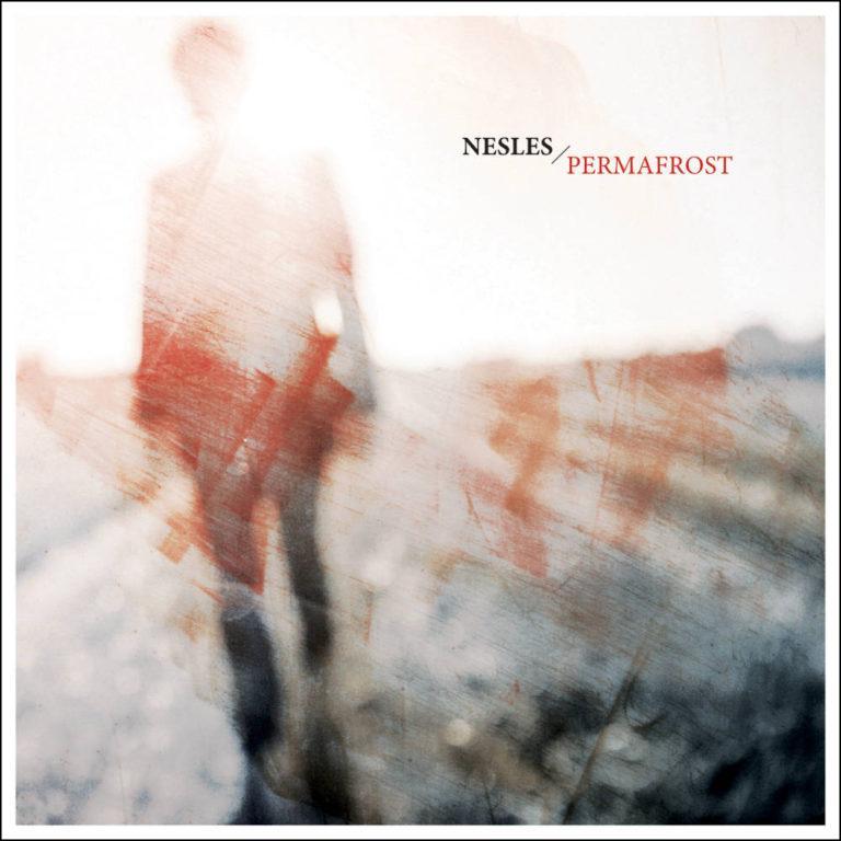 NESLES - Permafrost - Album Cover - Artwork by Pascal Blua - 2017