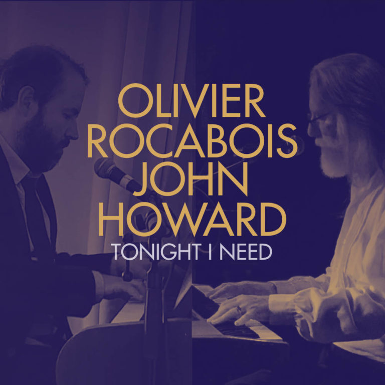 OLIVIER ROCABOIS - Tonight I Need (Digital Single) - Artwork by Pascal Blua - 2021
