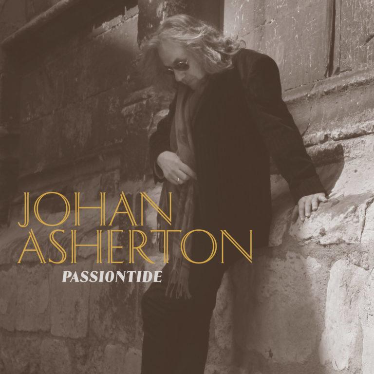 JOHAN ASHERTON - Passiontide - Artwork by Pascal Blua - 2020