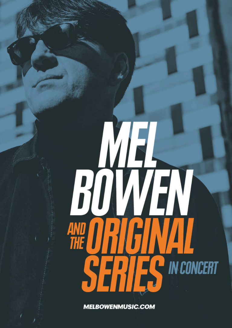 MEL BOWEN & THE ORIGINAL SERIES - In Concert - Artwork by Pascal Blua - 2019